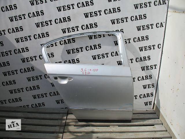 продам Б/у дверь задняя для легкового авто Volkswagen Passat B6 бу в Луцке