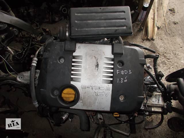 бу Б/у Двигатель Daewoo Lacetti 1.8 бензин 16V № F18D3 в Стрые