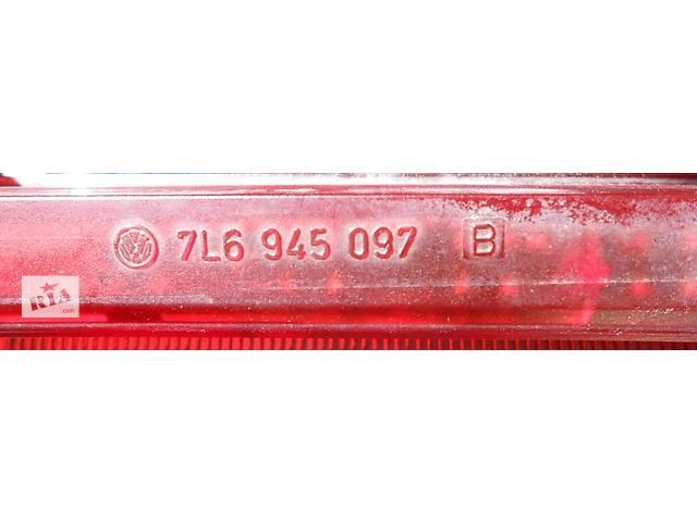 купить бу Фонарь в ляду верхний задний фонарь 7L6945097B Volkswagen Touareg Фольксваген Туарег 2003 - 2007. в Ровно