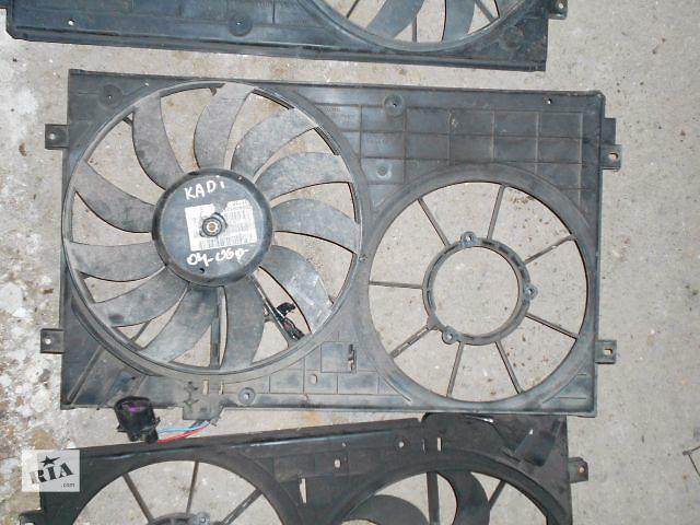 купить бу Вентилятор осн радіатора для Volkswagen Caddy, 2006р. в Львове